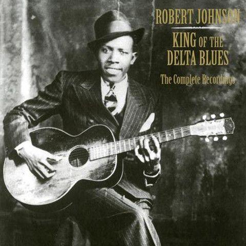 Robert Johnson King Of The Delta Blues The Complete Recordings Vinyl Lp Robert Johnson Blues Music Delta Blues