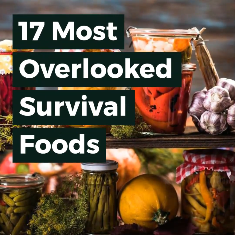 17 Most Overlooked Survival Foods You Should Be Stockpiling