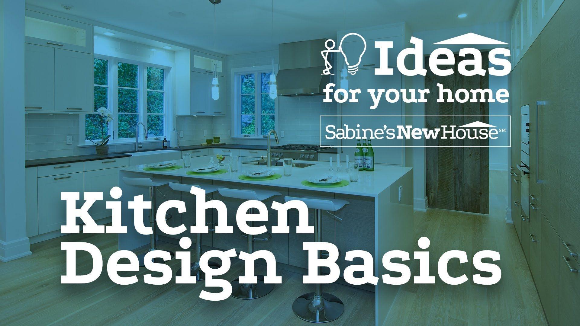 Kitchen Design Basics   Sabine\'s New House. Kitchen Room Decoration ...