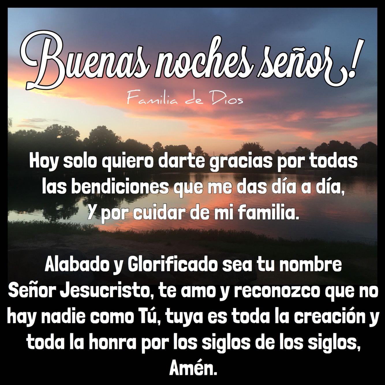 Oraci³n de la noche Gracias Dios un nuevo da oraci³n Dios