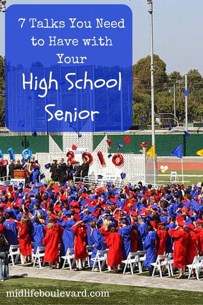 7 Talks You Need to Have with Your High School Senior