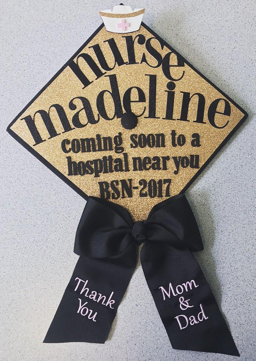Nurse Graduation Cap Ideas Nursing Grad High School Graduation Cap Bsn Graduation Cap Nursing Graduation
