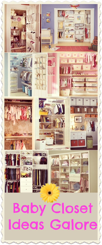 Baby Closet Organizer Ideas Galore Babycloset Organizer