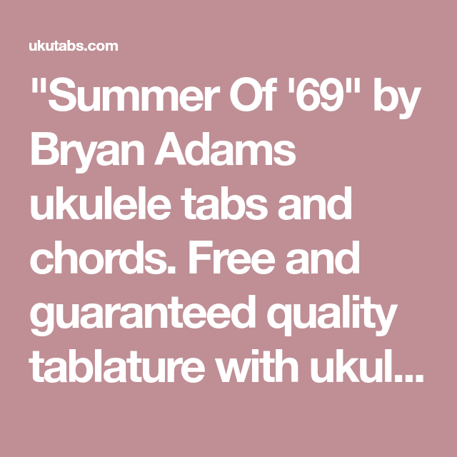 Summer Of 69 By Bryan Adams Ukulele Tabs And Chords Free And