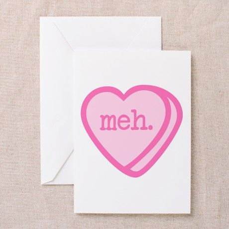 Meh valentines day greeting cards meh valentines day greeting cards on cafepress anti valentine m4hsunfo