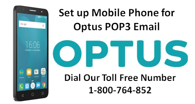 1-8OO-764-852 Set up Mobile Phone for Optus POP3 Email
