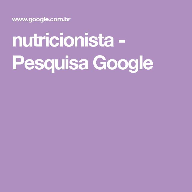 nutricionista - Pesquisa Google