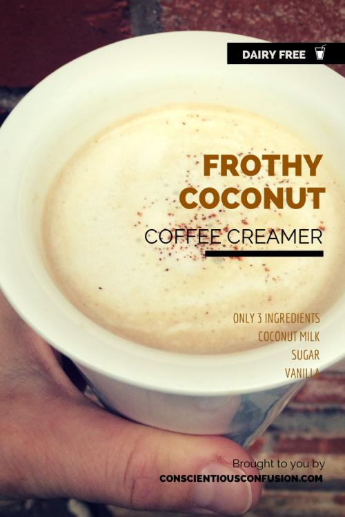 Kookosmaitoa (pidä yön yli jääkaapissa), ruokosokeria ja vaniljaa. Vatkaa kookomaito (sähkö)vatkaimella vaahdoksi, lisää sokeri ja vanilja, sekoita vielä. Säilytä jääkaapissa suljetussa astiassa, säilyy 7-10 pv. Dairy Free Frothy Coconut Coffee Creamer | Conscientious Confusion