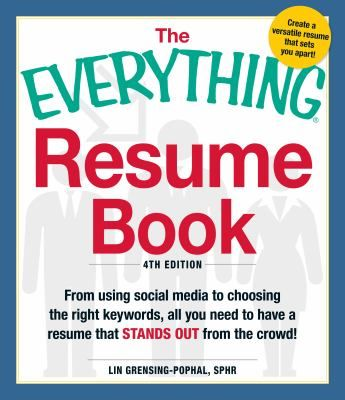 The everything resume book by Lin Grensing-Pophal Covers all the - resume book