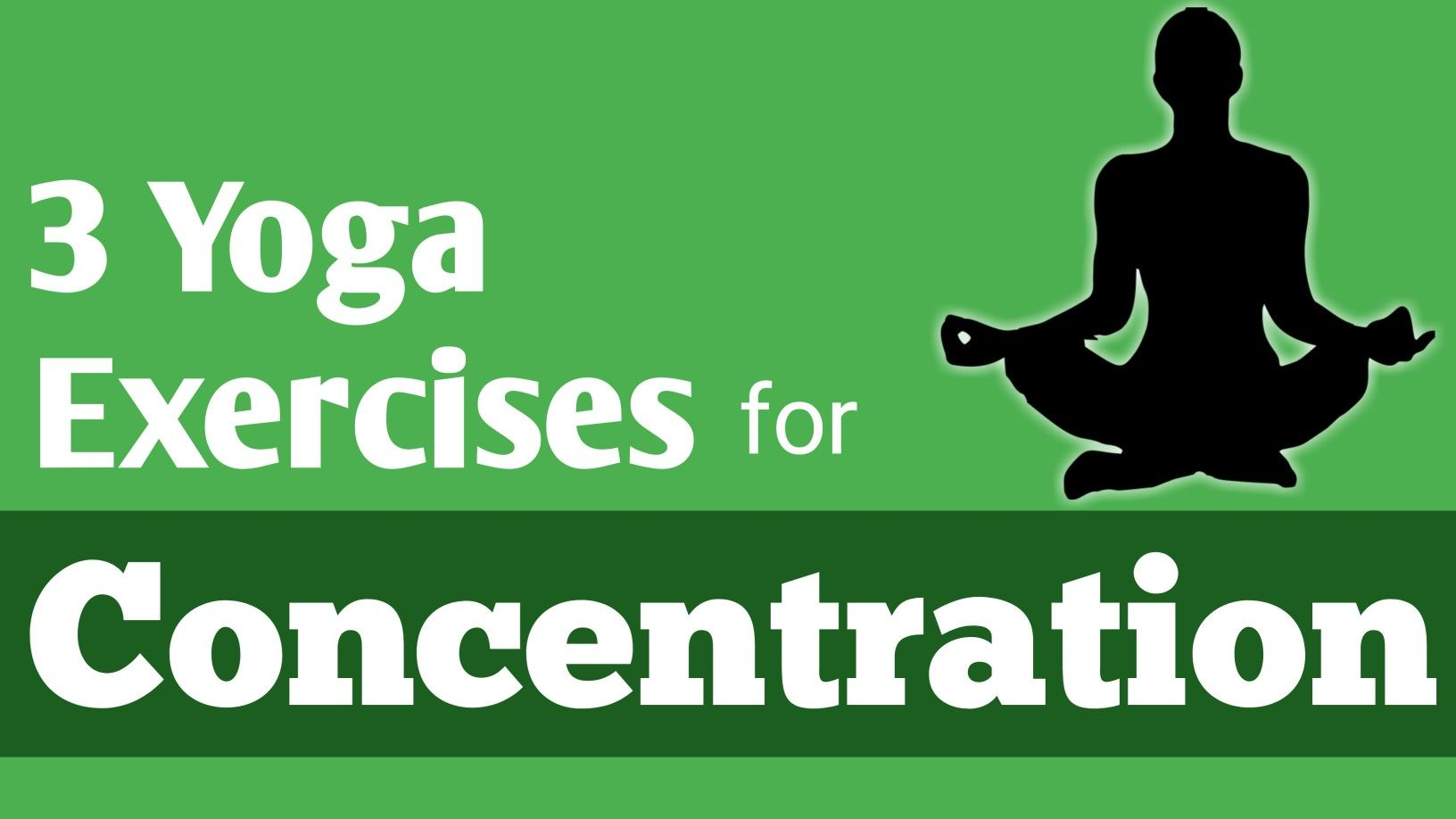 Yoga Exercises Of Concentration