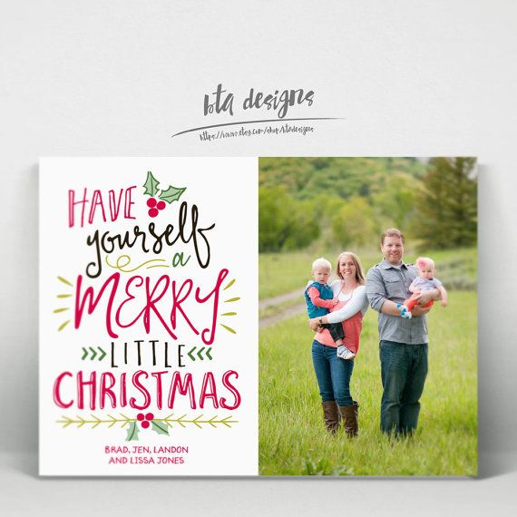 Photo Christmas Card Digital File Have Yourself a by BTADesigns