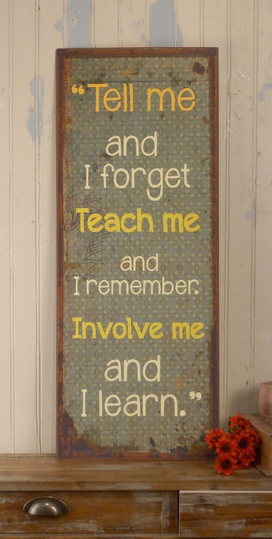 Involve Me Tin Sign Teaching Quotes Inspirational Words