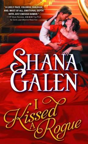 Ramblings From This Chick: ARC Review: I Kissed a Rogue by Shana Galen