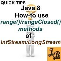 Java 8 - How to use range(), rangeClosed() methods of
