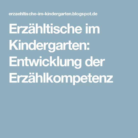 Erzähltische im Kindergarten: Entwicklung der Erzählkompetenz ...