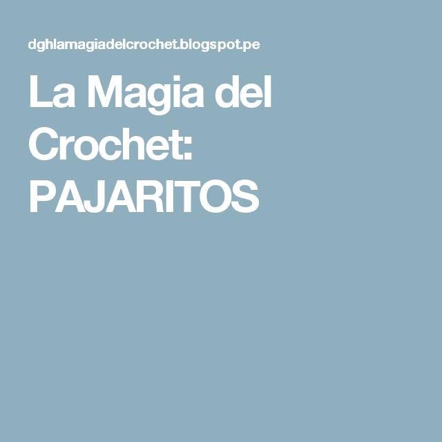 La Magia del Crochet: PAJARITOS