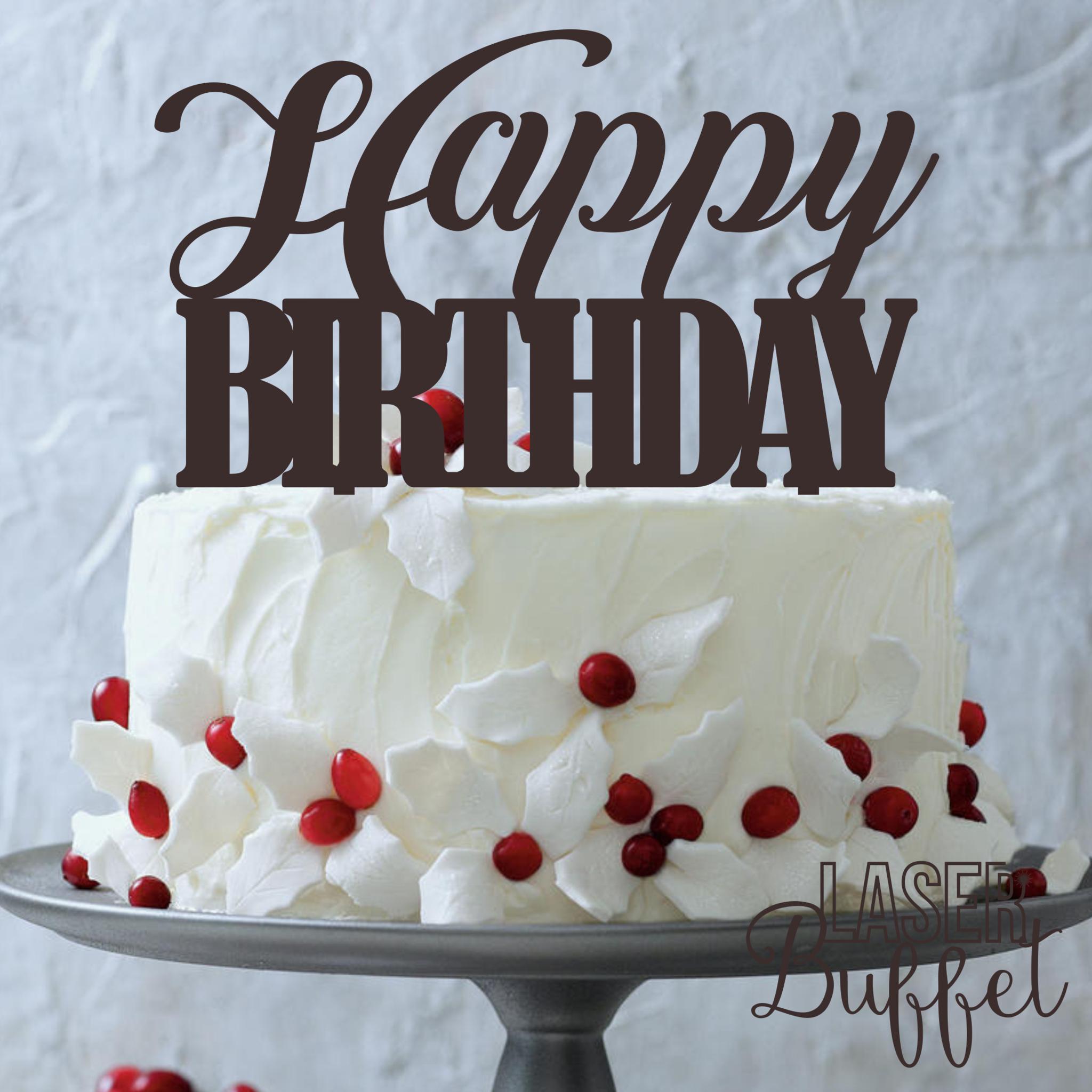 Laser Cut Happy Birthday Cake Topper Template Shop Designs Online