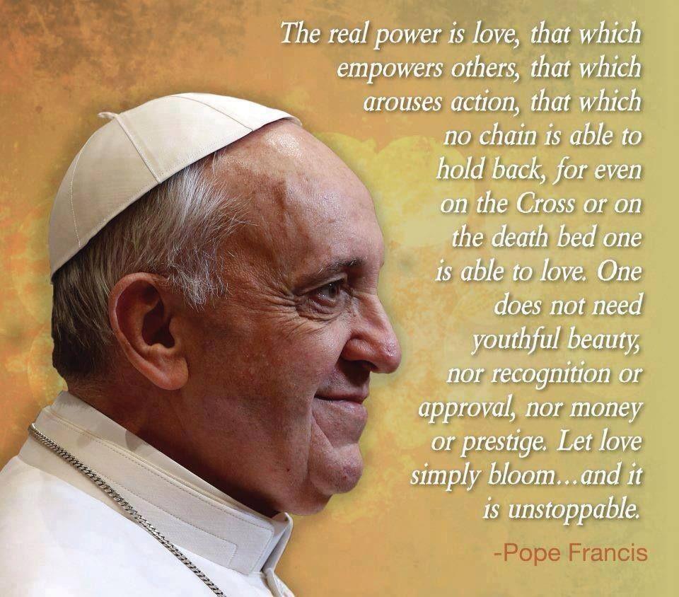 Pope Francis Quotes On Love Httpswww.facebookphoto.phpfbid567130796652740Np