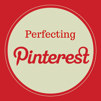 Perfecting Pinterest: the what, why, when and how of creating perfect pins