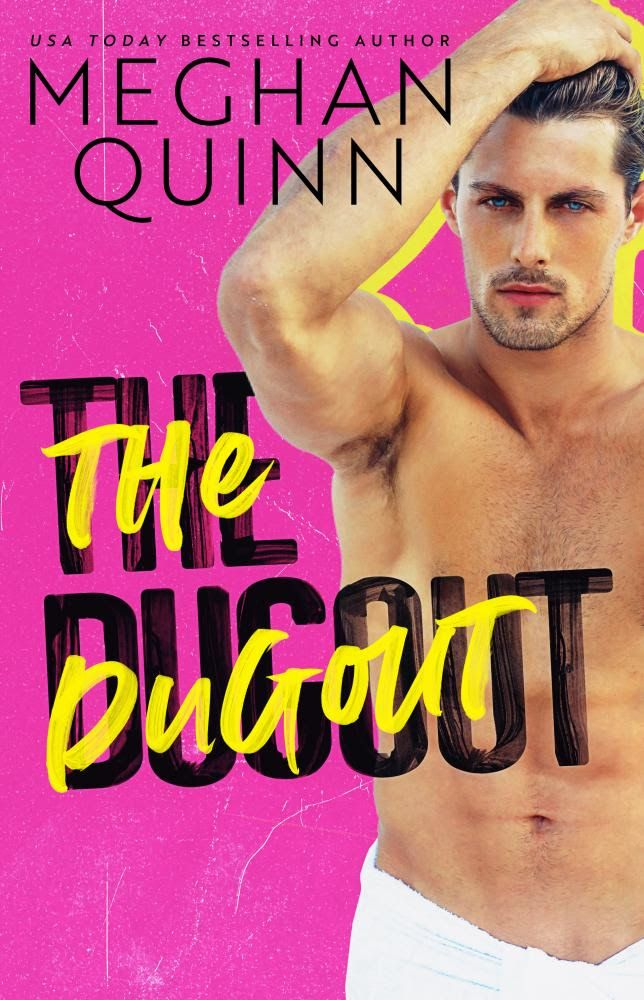 COVER REVEAL THE DUGOUT BY MEGHAN QUINN Good romance