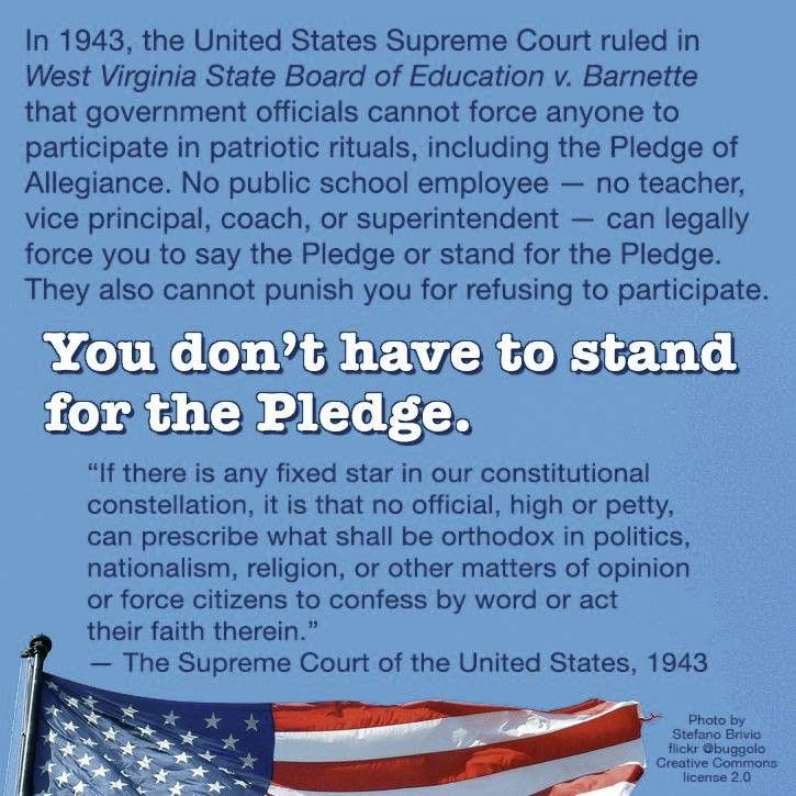 You don't have to stand for the Pledge.