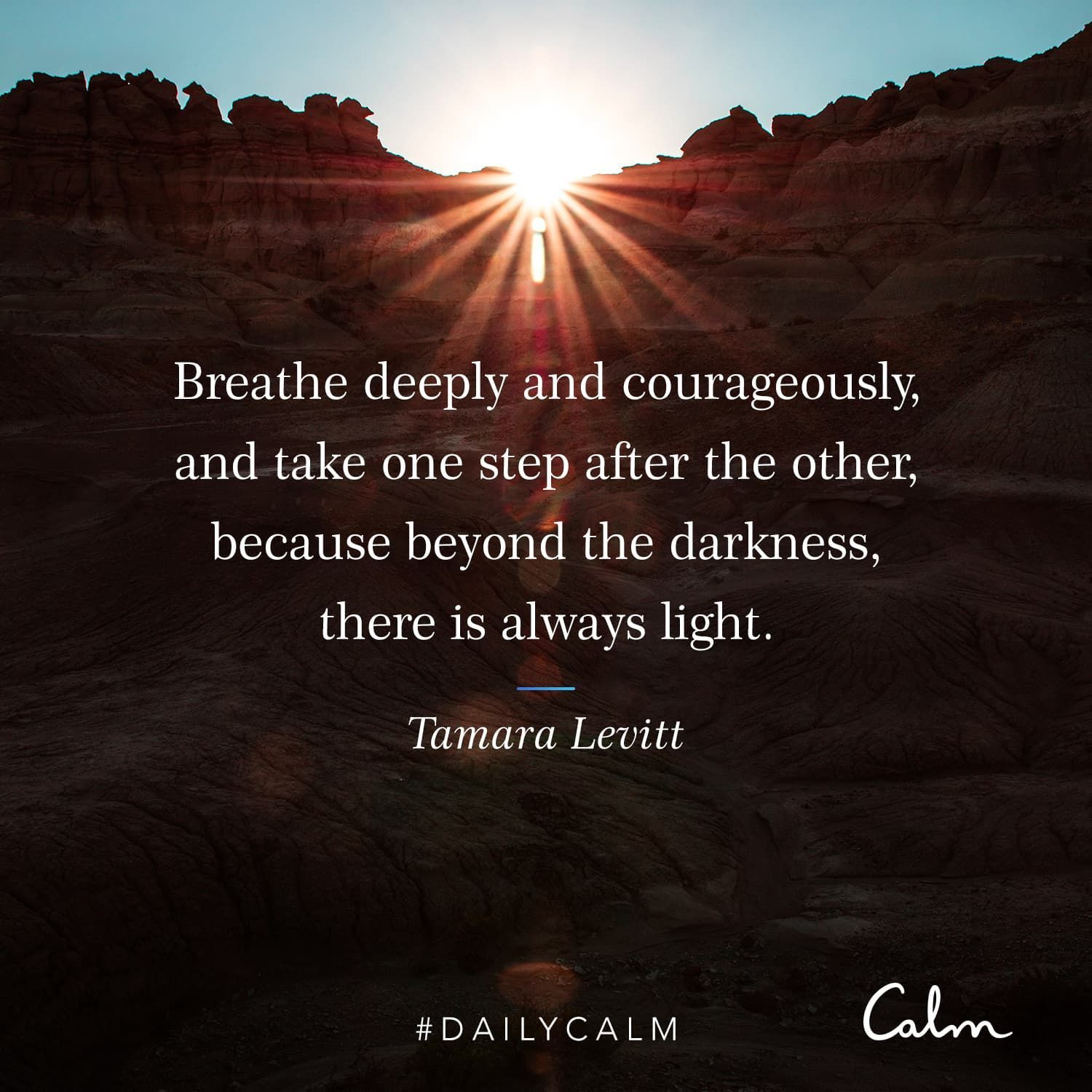Daily Calm Quotes Breathe Deeply And Courageously And Take One