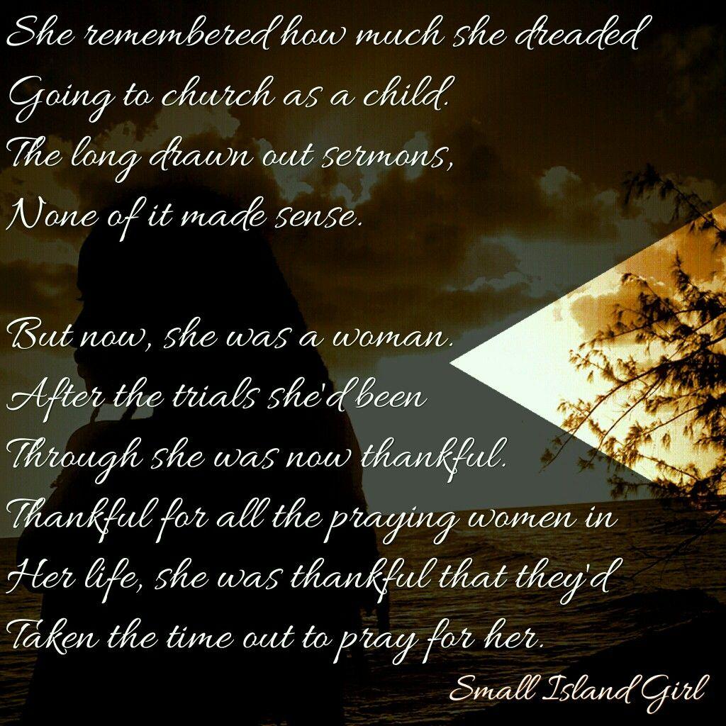 To all the praying women in my life. #smallislandgirl ...