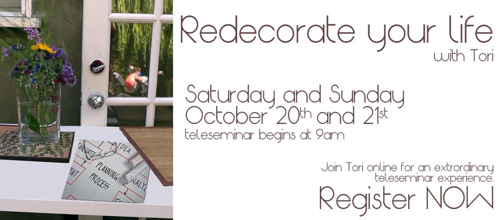 """VIRTUAL """"Redecorate YOUR Life"""" Weekend with Psychic Tori Hartman - October 20th - 21st    #FindYourTribe"""