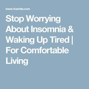 Stop worrying about sleep