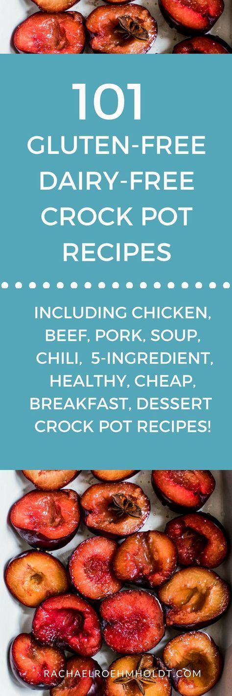 101 Gluten-free Dairy-free Crockpot Recipes #healthycrockpots