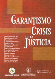 Resultado de imagen de Garantismo y crisis de la Justicia / Alfonso Hernández Tous