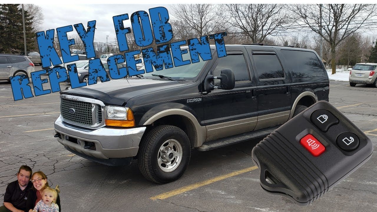 2000 ford excursion key fob replacement in 2020 ford