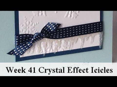 Week 41 - 52 Week Series, #Technique How To - Crystal Effects Icicles, Visit my blog to get your FREE technique booklet. www.stampstodiefo... click the Video & Free Tutorials Tab