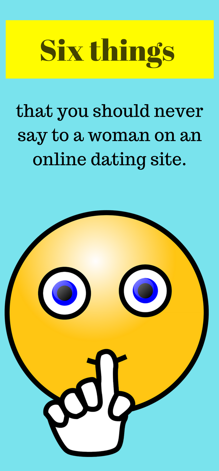 What to say to women on dating sites
