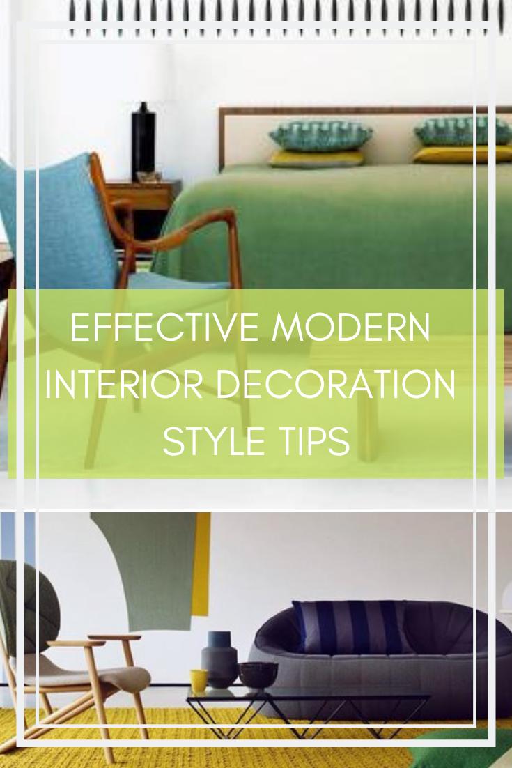 Effective Modern Interior Decoration Style Tips Modern Interior