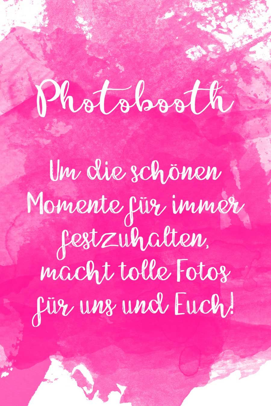 Photobooth Schild-Vorlage im Wasserfarben-Look in Pink. Findet bei ...