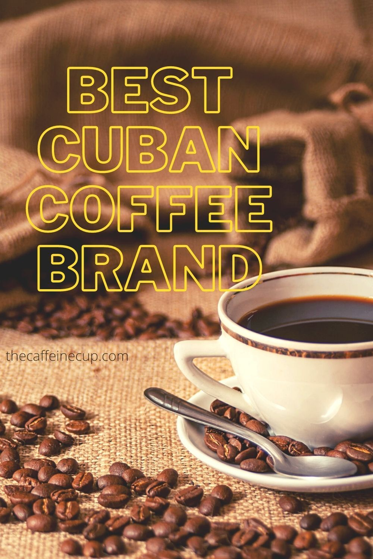BEST CUBAN COFFEE BRAND in 2020 Cuban coffee, Coffee