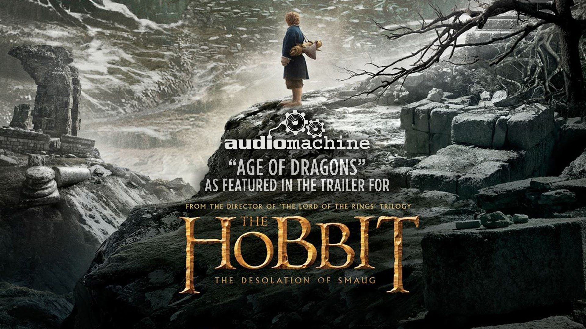 """""""Age of Dragons"""" Music from the Trailer for """"The Hobbit"""