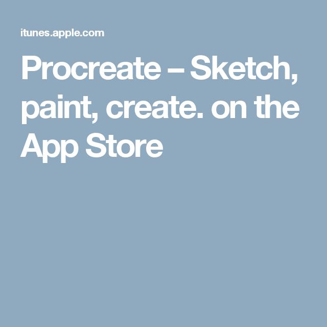 Procreate Sketch, paint, create. on the App Store