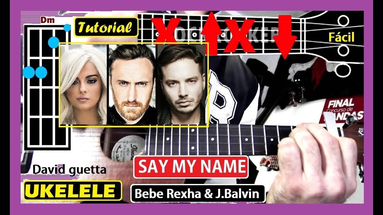 Cómo tocar SAY MY NAME 🔔 [GUITARRA] David Guetta Bebe