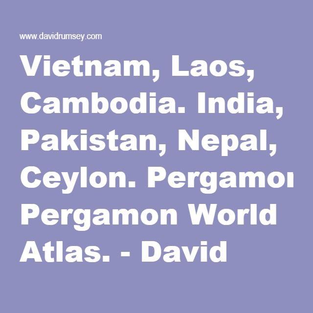 Vietnam laos cambodia india pakistan nepal ceylon pergamon vietnam laos cambodia india pakistan nepal ceylon pergamon world gumiabroncs Choice Image