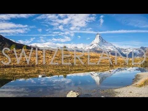 Journey into the Swiss Alps - YouTube