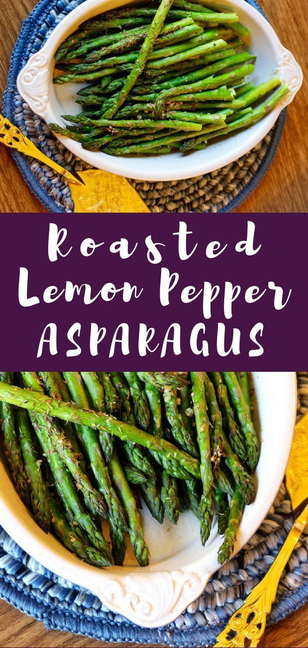 Oven Roasted Lemon Garlic Asparagus Wondering what to do with asparagus or how to cook it? Pair asp