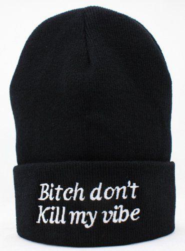 6e1395e010c Hot Funny Winter Warm Bitch Don t Kill My Vibe Knit Beanie Hat for Men