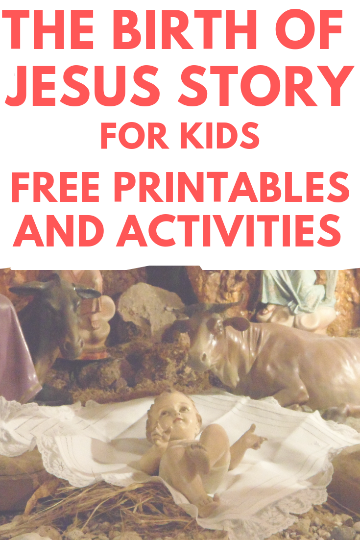 Birth of Jesus Story for Kids: Free Printables and ...