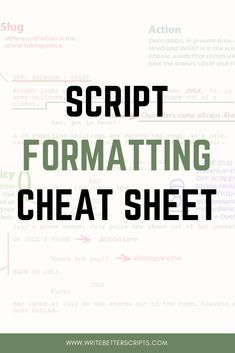 How to format a screenplay - a friendly cheat sheet to end all confusion. #Character, #action, #slugline, #dialoug.