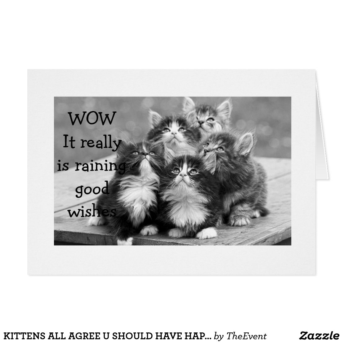 Kittens all agree u should have happy birthday card fun cards kittens all agree their friend or anyone should have happy birthday and make this kristyandbryce Images