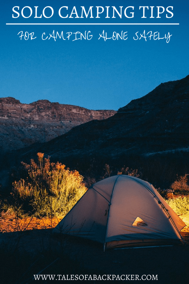 Photo of Camping Alone Safely – 7 Solo Camping Tips