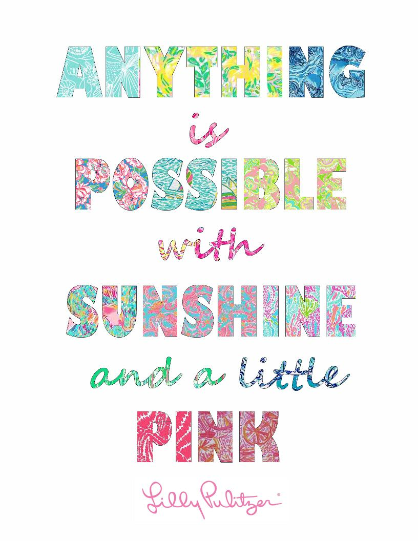 "Lilly Pulitzer Quotes Lilly Pulitzer Quote Written In Lilly Prints.""anything Is"
