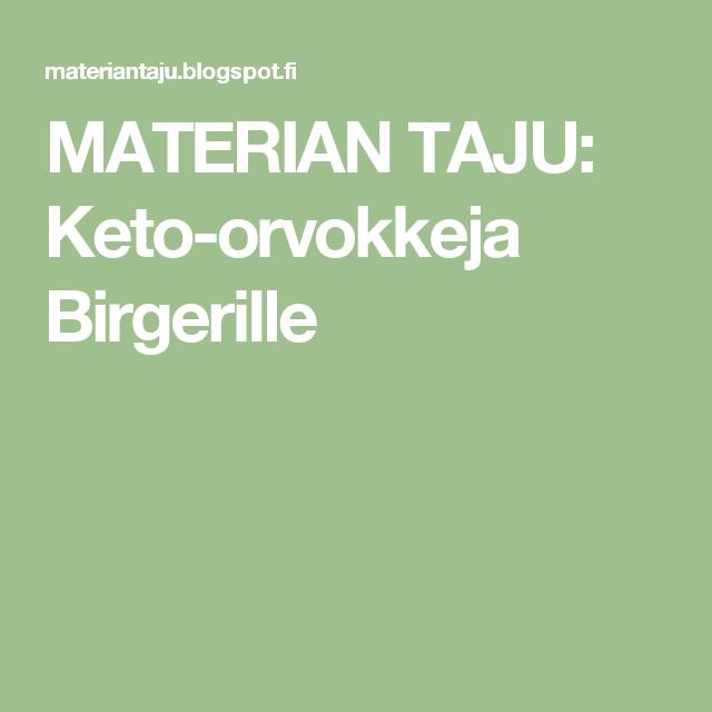 MATERIAN TAJU: Keto-orvokkeja Birgerille